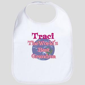 Traci - Best Grandma in the W Bib