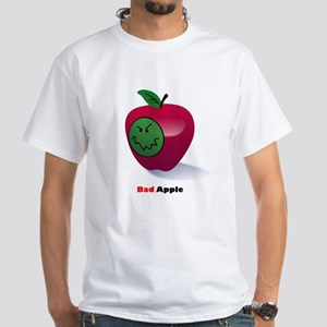 Bad Apple Spoils the Whole Bunch White T-Shirt
