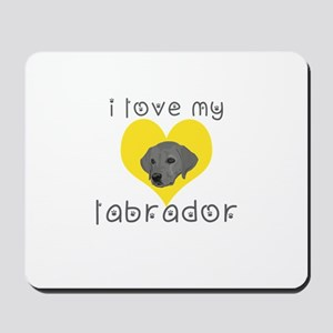 i love my labrador Mousepad