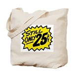 Still Only 25¢ Tote Bag
