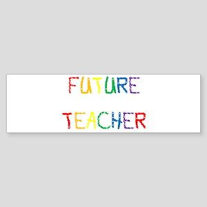 Future Teacher Bumper Sticker