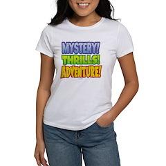 Mystery! Thrills! Adventure! Women's T-Shirt