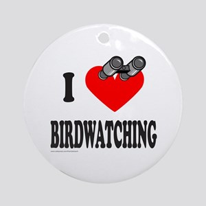 I HEART BIRDWATCHING Ornament (Round)