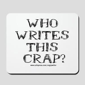 Who Writes Mousepad