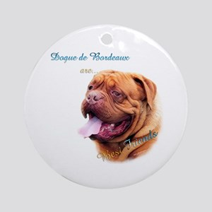 Dogue Best Friend 1 Ornament (Round)