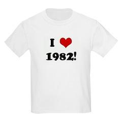 I Love 1982! T-Shirt