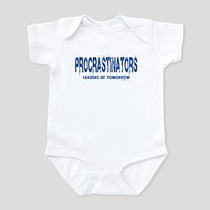Procrastinators Infant Bodysuit