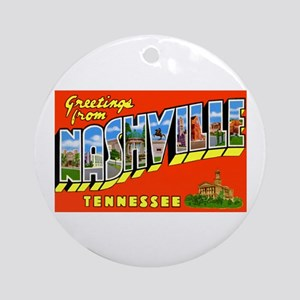 Nashville Tennessee Greetings Ornament (Round)