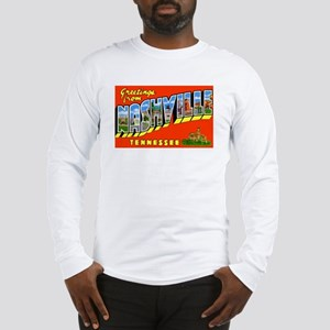Nashville Tennessee Greetings (Front) Long Sleeve