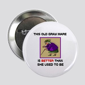 """YOUNG GRAY MARE 2.25"""" Button"""