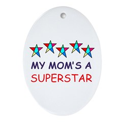 SUPERSTAR MOM Oval Ornament