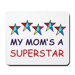 SUPERSTAR MOM Mousepad