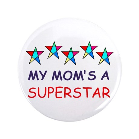 "SUPERSTAR MOM 3.5"" Button"