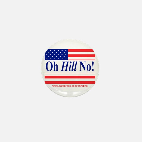 Oh Hill No! Mini Button