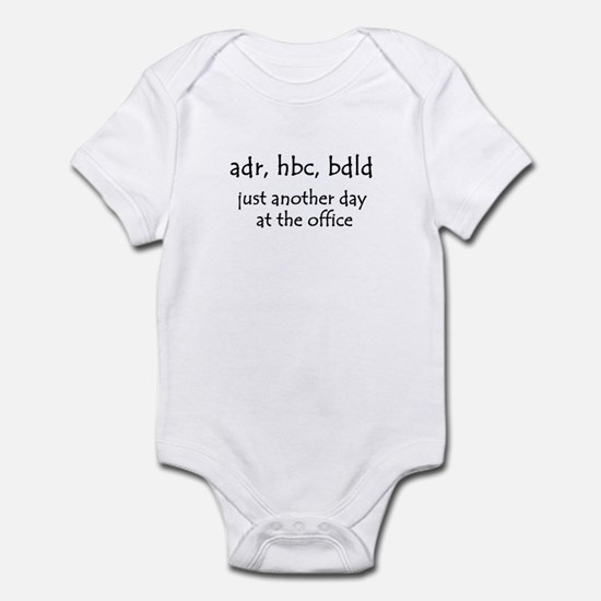 Another day at the office Infant Bodysuit