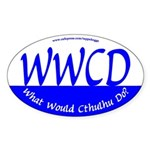 What Would Cthulhu Do? Oval Sticker
