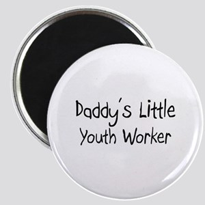 Daddy's Little Youth Worker Magnet
