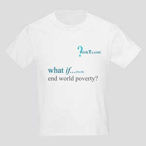 we could end world poverty? Kids T-Shirt