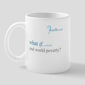 we could end world poverty? Mug