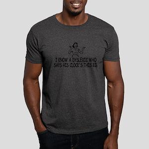 Big clock Dyslexic slogan Dark T-Shirt