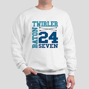 Baton Twirler 24/7 Sweatshirt