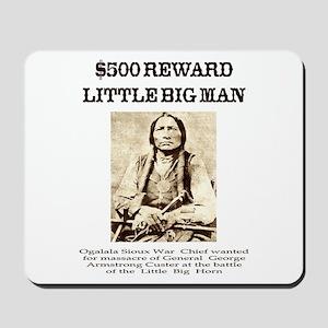 Little Big Man Wanted Mousepad