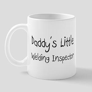 Daddy's Little Welding Inspector Mug