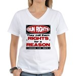 Rights for a Reason Women's V-Neck T-Shirt