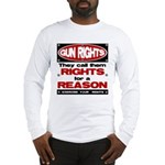 Rights for a Reason Long Sleeve T-Shirt