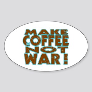Make Coffee, Not War Oval Sticker