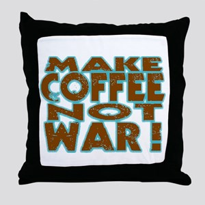 Make Coffee, Not War Throw Pillow