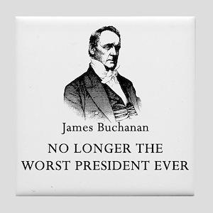 Buchanan No Longer Worst Prez Tile Coaster