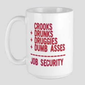 JOB SECURITY Large Mug