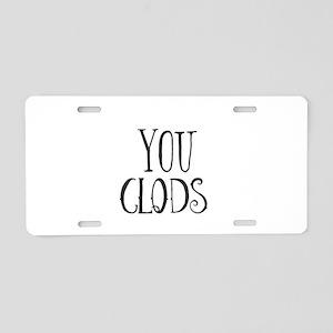 You Clods Aluminum License Plate