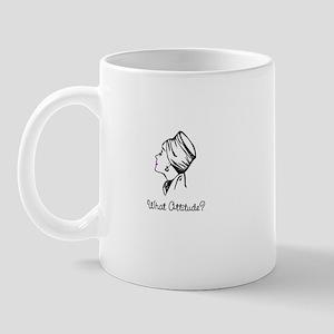 What Attitude? Mug