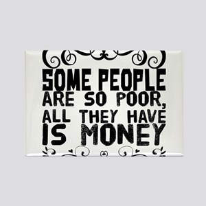 Some people are so poor, all they have is Magnets