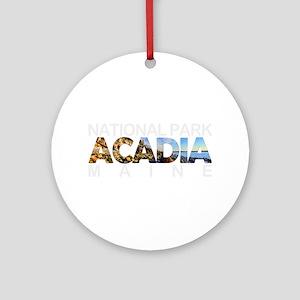 Acadia - Maine Round Ornament