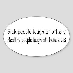 Sick Healthy Oval Sticker