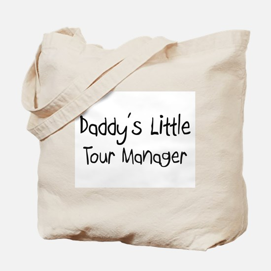 Daddy's Little Tour Manager Tote Bag