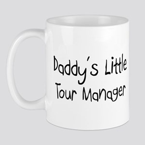 Daddy's Little Tour Manager Mug