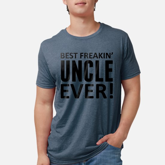 Best Freakin' Uncle Ever! T-Shirt