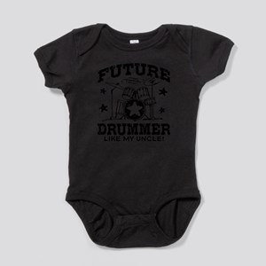 Future Drummer Like My Uncle Infant Bodysuit Body