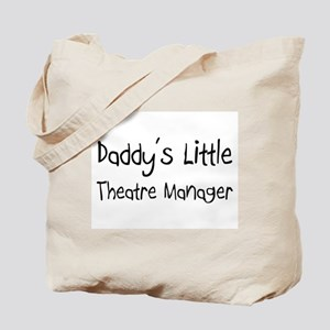 Daddy's Little Theatre Manager Tote Bag