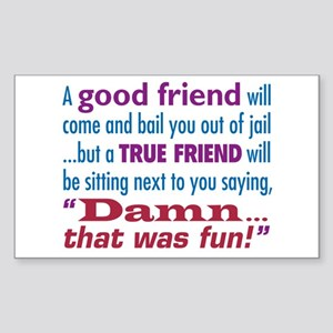 True Friend - Sticker (Rectangle)