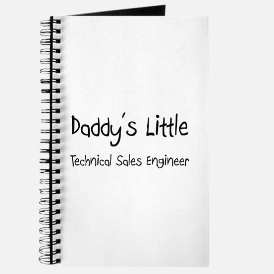 Daddy's Little Technical Sales Engineer Journal