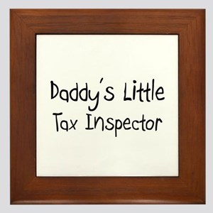 Daddy's Little Tax Inspector Framed Tile