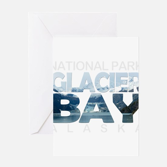 Glacier Bay - Alaska Greeting Cards