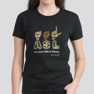 ASL-talk-is-cheap T-Shirt