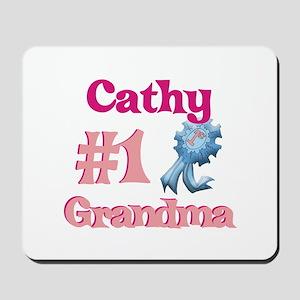 Cathy - #1 Grandma Mousepad