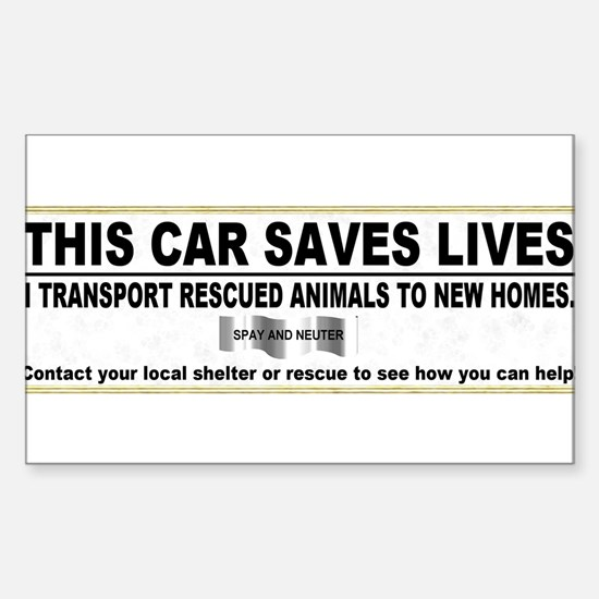 This car saves lives.JPG Decal